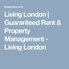 Living London | Guaranteed Rent & Property Management - Living London