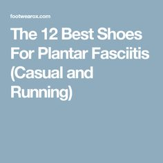 Best Loafers For Plantar Fasciitis