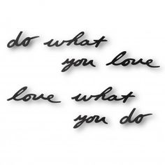 "Elemento decorativo para la pared con el famoso texto ""Do what you love, Love what you do"". ( 8 palabras) Pura inspiración para la oficina ,para tu habitación o para el salón."