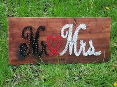Check out this item in my Etsy shop https://www.etsy.com/listing/521355296/mr-mrs-string-art-sign-mr-mrs-love-heart