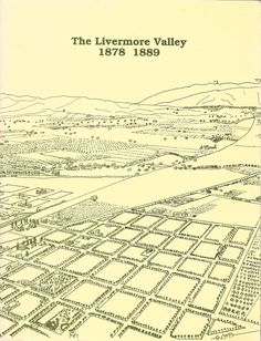 The Livermore Valley 1878-1889 By Janet Newton 1988 2nd Edition Pb & A Brief...