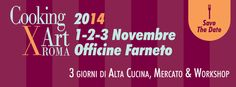 Officine Gourmet - di Giulia Cannada Bartoli: Roma 1 - 3 novembre Officine Farneto, ritorna Witaly cooking for art 2014