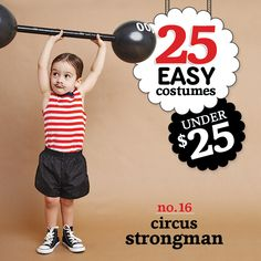 25 easy costumes under $25 - Circus Strongman - Today's Parent. http://www.todaysparent.com/family/activities/halloween-costumes-balloons/ #halloween #costumes