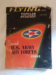 Vintage WWII 1941 September Flying and Popular Aviation US Army Air Force Issue