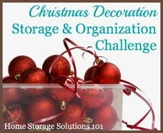 Christmas decoration storage and organization challenge.