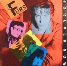 The Psychedelic Furs - Forever Now (1982)