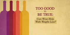 There's always a new trendy weight loss diet, but what about the new fad of wine and weight loss? Holistic Nutrition, Giving Up Alcohol, Types Of Wine, Nutrition And Dietetics, Trying To Lose Weight, Nutritional Supplements, Drugs, Healthy Lifestyle