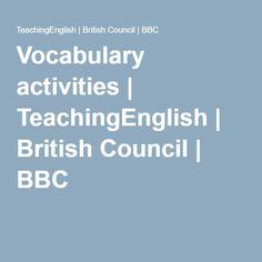 Vocabulary activities | TeachingEnglish | British Council | BBC