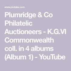 Plumridge & Co Philatelic Auctioneers - K. in 4 albums (Album Ellice Islands, Stamp Auctions, Commonwealth, Hobbies And Crafts, Countries, Albums, Mint, Make It Yourself, Youtube
