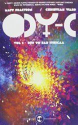 From My Bookshelf 2015: My review of ODY-C, Vol 1 by Matt Fraction, illustrated by Christian Ward, from Image Comics, 2015