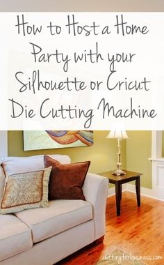 Guide: How to Host an At-Home Party with Your Silhouette or Cricut by cuttingforbusiness.com
