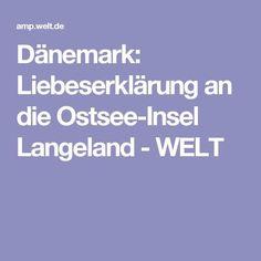 Dänemark: Liebeserklärung an die Ostsee-Insel Langeland - WELT