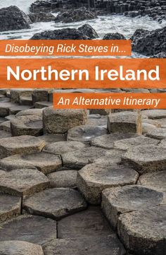 Disobey the Rick Steves guide to Northern Ireland with this alternative itinerary. There are lots of things to do in Northern Ireland and Belfast which go beyond the obvious tourist sites