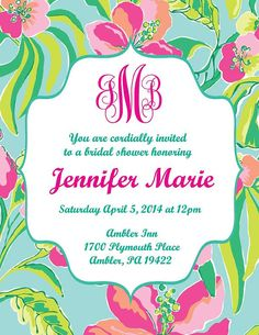 Digital Printable Lilly Pulitzer Invitation by DestinationInvite Grad Parties, Birthday Parties, Lily Pullitzer, Bridal Shower Invitations, Invites, Pink Green Wedding, Tea Party Theme, Graduation Celebration, Party Gifts