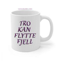 Tro Kan Flytte Fjell KoppKoppen passer perfekt som en gave eller til personlig bruk for å nyte varme drikker med stil.Ceramic11oz mug dimensions: height - 3.85 Christian Gifts, Gifts For Women, Mugs, Tumblers, Mug, Cups
