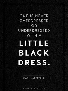 The timeless little black dress, a style quote by Karl Lagerfeld  | For more style inspiration visit 40plusstyle.com