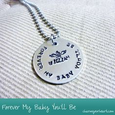 Forever My Baby You'll Be Necklace - Personalized hand stamped jewelry - http://charmyourheart.com/shop/forever-my-baby-youll-be-necklace/