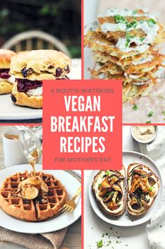 8 Mouth-Watering Vegan Breakfast Recipes for Mother's Day - Brownble