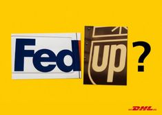 Fed up? by DHL