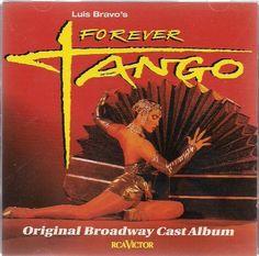 Luis Bravo's Forever Tango: Original Broadway Cast Album