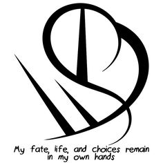 """My fate, life, and choices remain in my own hands"" sigil Requested by anonymous Sigil requests are closed."