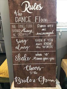 Trendy wedding reception dance floor signs is part of Backyard wedding ceremony - Wedding Signage, Wedding Reception Decorations, Wedding Ideas, Reception Entrance, Wedding Fun, Wedding Themes, Wedding Blog, Wedding Photos, Dance Floor Rules