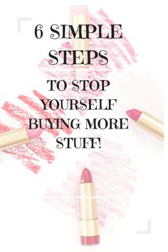 6 Simple Tips You Need To Follow To Stop Yourself Buying More Stuff – The Organizer UK