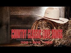♥♥♥♥ Greatest Country Love Songs 70s 80s 90s ♪♪♪ Best Classic Country Love Songs Of all Time ★★★ - YouTube