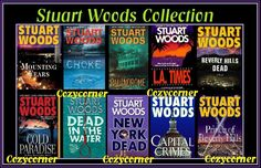 I love Stuart Woods books.  I especially like the Stone Barrington novels.