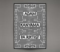 Design for rapper Adam Kanyama's single release. Including a custom type, record cover, poster and more.  http://www.oscarpastarus.com/index...