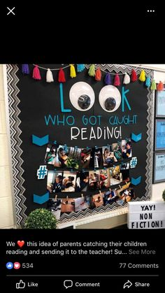 Look who got caught reading library bulletin board 5th Grade Classroom, Kindergarten Classroom, Future Classroom, School Classroom, Preschool Bulletin, Preschool Parent Board, Twitter Classroom, 2nd Grade Homework, Teaching 5th Grade