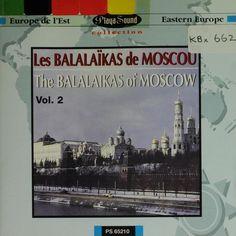 Les Balalaikas De Moscou ; vol.2