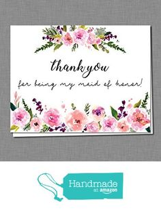 To My Maid of Honor on my Wedding Day - Thank You for Being My Maid of Honor - Matron of Honor Bridesmaid Thank You Cards, Wedding Bridal Party Thank you Notes, Wedding Day Thank You Cards A140-20MH from Inscape Creations https://www.amazon.com/dp/B01N0M2LBX/ref=hnd_sw_r_pi_dp_IEbuyb9JDAMX4 #handmadeatamazon