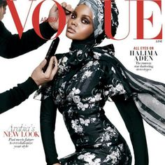 The Best Reactions to Halima Aden's Vogue Cover Turban, Vogue Covers, Img Models, Fashion Articles, Iconic Women, Muslim Women, Celebrity Gossip, Female Models, Modest Fashion
