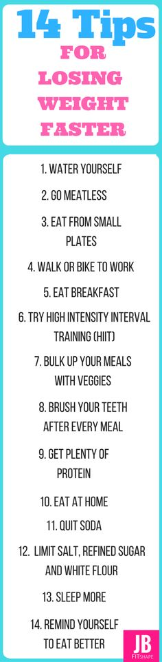 14 Tips For Losing Weight Faster