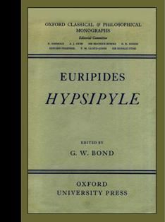 G w Bond Euripides Hypsipyle Oxford Classical and Philosopical Monographs | eBay