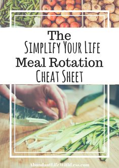 The Simplify Your Life Meal Rotation Cheat Sheet: For Those of Us That Are Over it!  Easy Meal Planning | Meal Rotation | Simple living | The Easiest Meal Plan Ever |