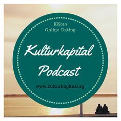 KK019 Online Dating: Tine Nowak unterhält sich im Kulturkapital-Podcast mit Jana Niemeyer (Goethe Universität Frankfurt).