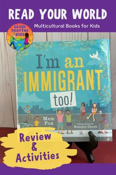 I'm an Immigrant, too! is a celebration of cultural diversity and a timely book for teaching kids about multiculturalism, community, and compassion. Art Lessons For Kids, Art Lessons Elementary, Sequencing Activities, Book Activities, Pete The Cat Author, Multicultural Classroom, Kids Around The World, Author Studies, Cultural Diversity