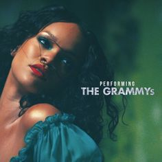 Performing at the 60th GRAMMYs! - Rihanna
