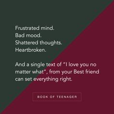 Book Of Teenager ( Status Quotes, Mood Quotes, Positive Quotes, Besties Quotes, Best Friend Quotes, Teenage Love Quotes, Connection Quotes, Teenager Quotes About Life, Real Friendship Quotes