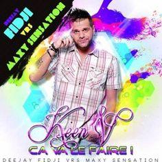 [EP] Keen'v - Ca Va Le Faire | Vrs Maxy Sensation By DJ Fidji - Partaz Out Mizik
