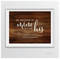 AP10456 Andaz Press Biblical Wedding Signs, Rustic Wood Print, 8.5-inch x 11-inch, My Beloved is Mine and I am His, Song of Solomon 2-16, Bible Quotes