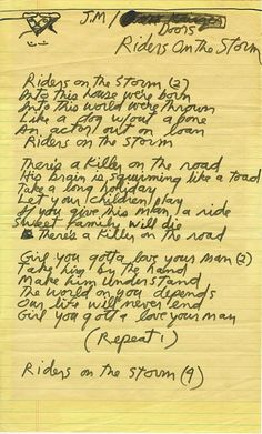 "Riders On The Storm Jim Morrison | Jim Morrison of The Doors handwritten lyrics for ""Riders on the Storm ..."
