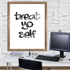 TREAT YO SELF Print Wall Art Home Decor Digital Quote Print Digital Art Printable Quote Art Digital Download Art Instant Download 8X10 11x14 by sweetdownload on Etsy