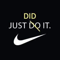 Just did it quotes quote nike fitness workout motivation exercise just do it motivate fitness quote fitness quotes workout quote workout quotes exercise quotes Fitness Motivation, Running Motivation, Daily Motivation, Fitness Quotes, Motivation Inspiration, Fitness Inspiration, Fitness Humor, Running Inspiration, Workout Inspiration
