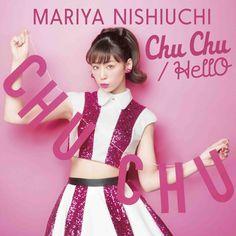 西内まりやの魅力がてんこ盛り! キャッチーでPOPチューンな新作MV「Chu Chu」&「Hello」2本同時リリース! #西内まりや #ChuChu