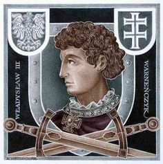 Władysław III Warneńczyk Jagiellon 1.son of Wladyslaw II. +brother of Casimir IV. 1 Maccabees, Vice Versa, Old Portraits, King Queen, Culture, Middle Ages, Royalty, Image, Renaissance