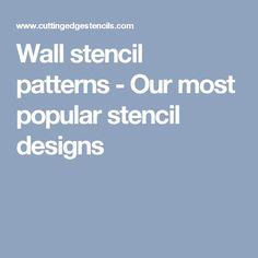 Wall stencil patterns - Our most popular stencil designs
