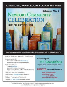 The Newport Community Celebration Juried Art Exhibit will be held on Saturday, May 2nd at the Newport Rec Center from 10 am - 4 pm. Admission is free.